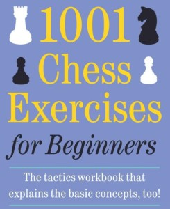 """1001 Chess Exercises for Beginners"""